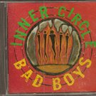 BAD BOYS INNER CIRCLE CD