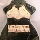 HUMOROUS PORCELAIN WALL PLAGUE Dog From Hell Lives Here SMOCKY MOUNTAIN POTTERY