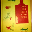 THE JUNE PLATT COOKBOOK ALFRED A. KNOPF 1958 NEW YORK HARDCOVER
