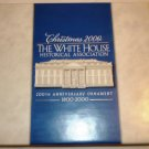 CHRISTMAS 2000 THE WHITE HOUSE HISTORICAL ASSOCIATION 200TH ANNIVERSARY ORNAMENT