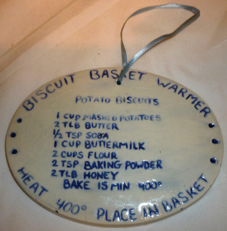 POTTERY BISCUIT BREAD BASKET WARMER & POTATO BISCUIT RECIPE
