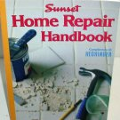 SUNSET HOME REPAIR HANDBOOK ALL THROUGH THE HOUSE 192 PAGES