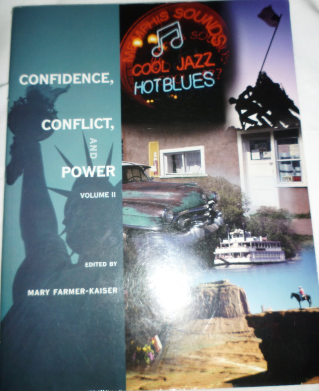 CONFIDENCE, CONFLICT, AND POWER VOLUME II BY MARY FARMER-LAISER UNIVERSITY LA