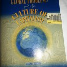 GLOBAL PROBLEMS AND THE CULTURE OF CAPITALISM BY RICHARD H.ROBBINS SECOND EDITION