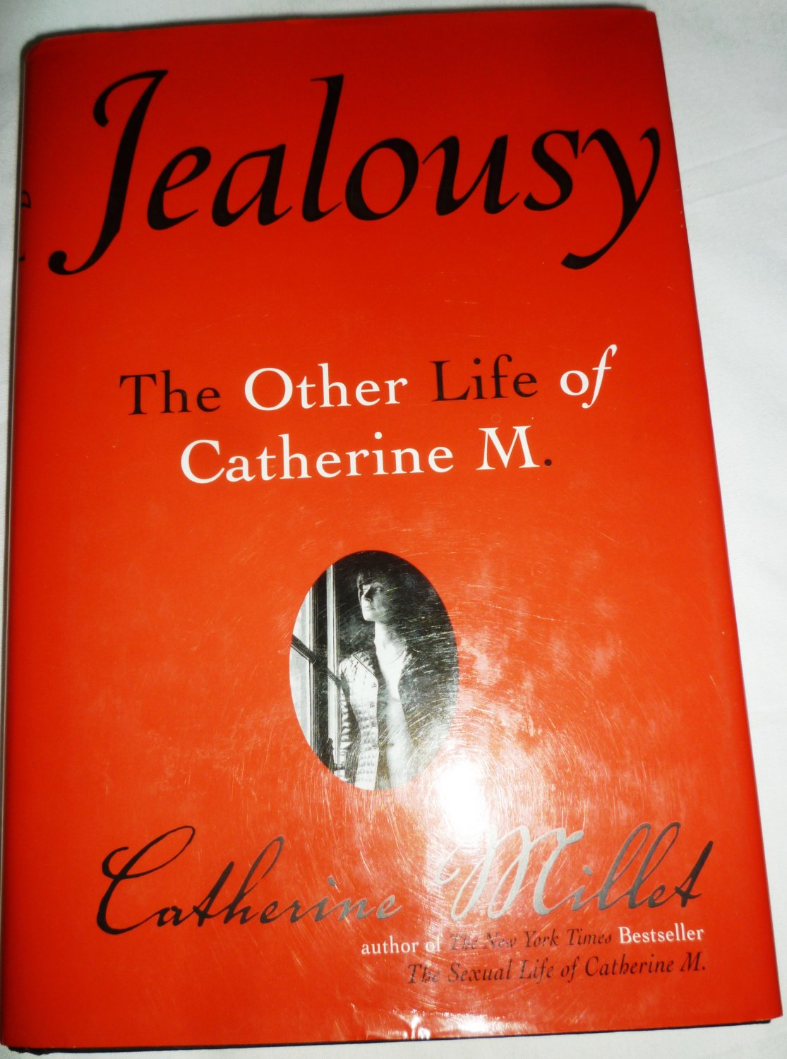 JEALOUSY THE OTHER LIFE OF CATHERINE M. BY CATHERINE MILLET