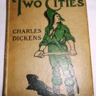 ANTIQUE VINTAGE A TALE OF TWO CITIES BY CHARLES DICKENS circa aprox 1915