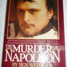 THE MURDER OF NAPOLEON BY BEN WEIDER & DAVID HAPGOOD