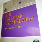 THE EMT-BASIC EXAM REVIEW BY ELLING NO CD