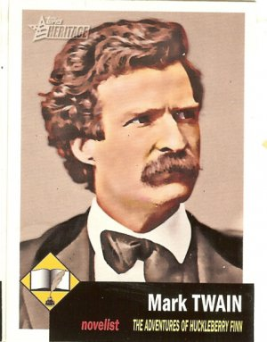 Mark Twain -Novelist - 2009 Topps Heritage Card # 1