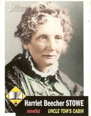 Harriet Beecher Stowe - Novelist  2009 Topps Heritage # 2
