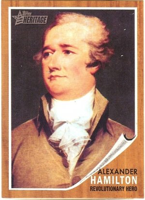 Alexander Hamilton - revolutionary Hero 2009 Topps Heritage Card # 32