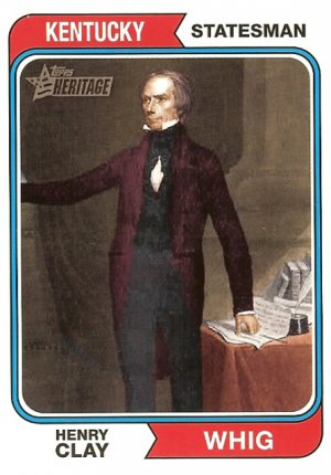 Henry Clay - Kentucky Statesman 2009 Topps Heritage Card # 71