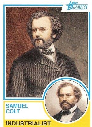 Samuel Colt - Industrialist 2009 Topps Heritage Card # 95