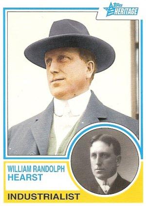 William Randolph Hearst - Industrialist 2009 Topps Heritage Card # 96