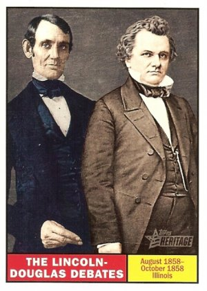 The Lincoln - Douglas Debate - 2009 Topps Heritage Card # 109