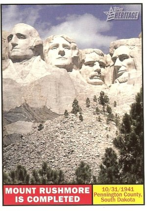 Mount Rushmore Is Completed - 2009 Topps Heritage Card # 116