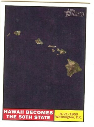 Hawaii Becomes The 50th State - 2009 Topps Heritage Card # 121
