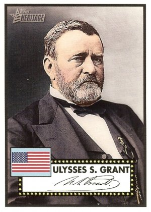 "Ulysses S. Grant ""American President"" 2009 Topps Heritage Card # AP18"