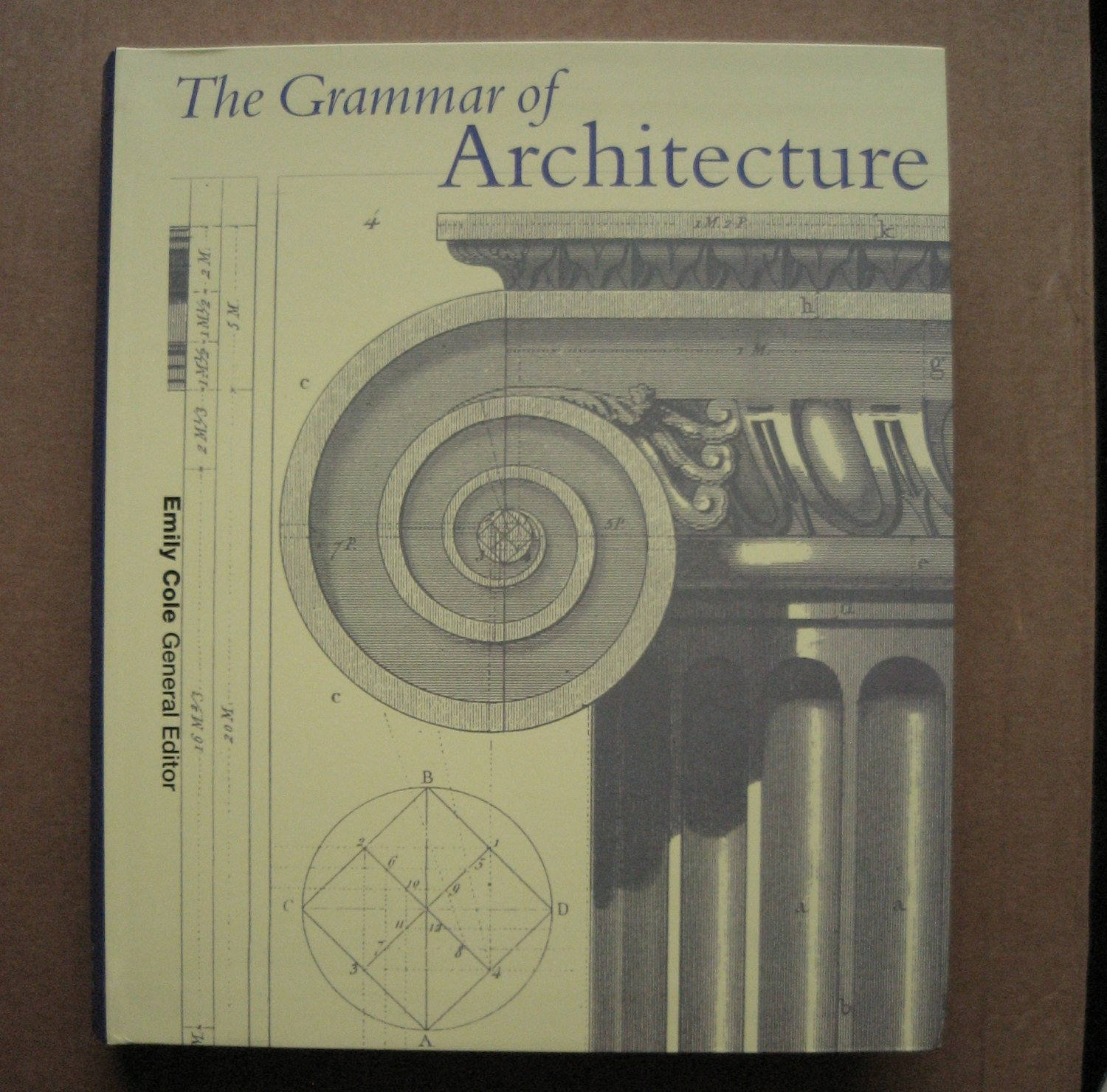 NEW BOOK The Grammar of Architecture by Emily Cole