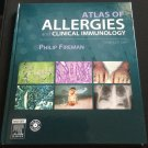 Atlas of Allergies and Clinical Immunology 3rd Revised Edition 2005 HC with CD-ROM by Philip Fireman