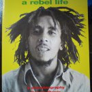 Bob Marley,A Rebel Life,A Photobiography by Dennis Morris,1973-1980,First Printing 1999,Paperback