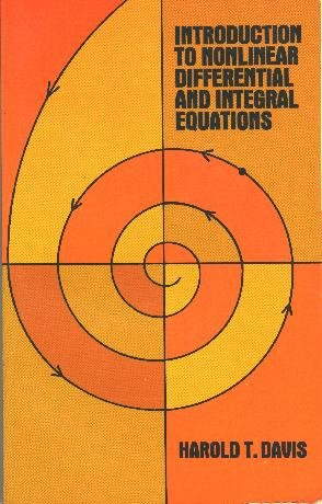 ntroduction to Nonlinear Differential and Integral Equations