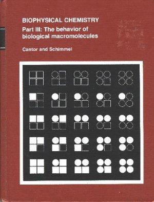 Biophysical Chemistry, Part 3: The behavior of biological macromolecules