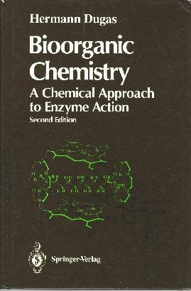 Bioorganic Chemistry: A Chemical Approach to Enzyme Action