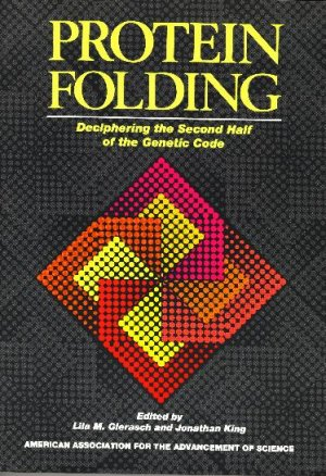 Protein Folding: Deciphering the Second Half of the Genetic Code