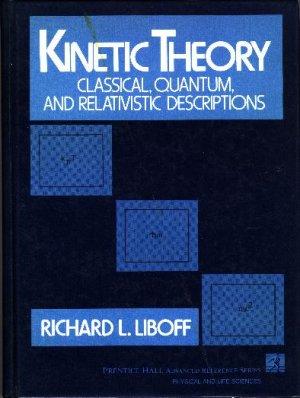 Kinetic Theory: Classical, Quantum and Relativistic Descriptions