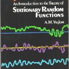 An Introduction to the Theory of Stationary Random Functions