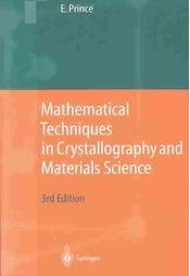 Mathematical Techniques in Crystallography and Materials Science