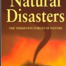 Natural Disasters: The Terrifying Forces of Nature