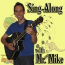 Sing-Along with Mr. Mike CD