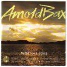 Arnold Bax: 21 Songs