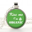 Organic Jewelry - Humor Pendant Necklace - Kiss Me I'm ORGANIC - Silver Glass Organic Picture Art