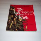The Christmas Tree Book (The History of the Christmas Tree & Ornaments) Phillip Snyder