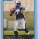 06 Bowman Vince Young Rookie card