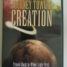 Journey Toward Creation (DVD, 2005)