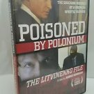 Poisoned by Polonium: The Litvinenko File (DVD, 2008)
