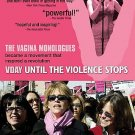 NEW - V-Day - Until the Violence Stops Documentary on Vagina Monologues