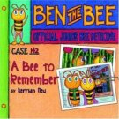 Case #142 - A Bee to Remember