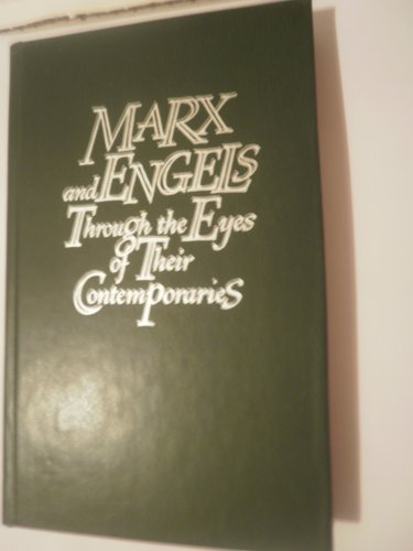 Marx & Engels through the eyes of their contemporaries
