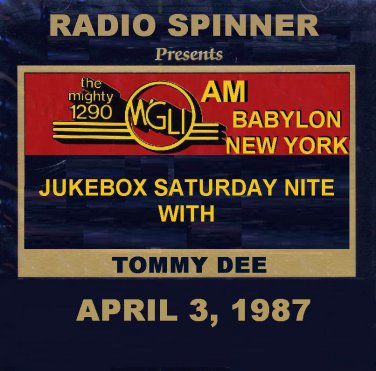 TOMMY DEE WGLI 1290 AM BABYLON LONG ISLAND FINAL SHOW 4-3-87