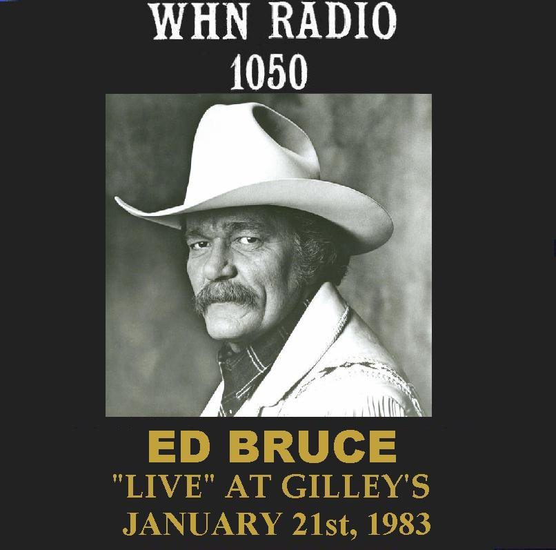 """ED BRUCE """"LIVE"""" AT GILLEY'S ON WHN 1050 AM IN NEW YORK"""