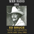 "ED BRUCE ""LIVE"" AT GILLEY'S ON WHN 1050 AM IN NEW YORK"