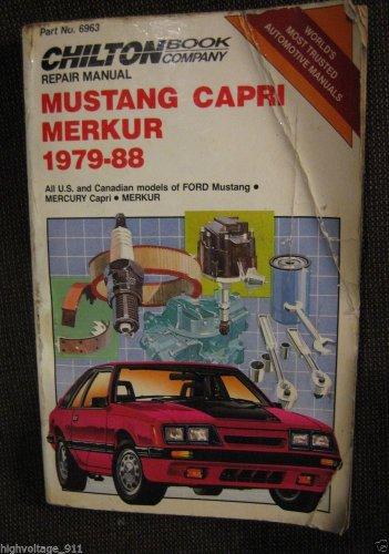 Ford Mercury Mustang Capri Merkur 1979-1988 Service Repair Manual Chilton #6963