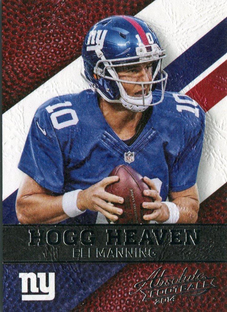2014 Absolute Football Card Hogg Heaven #29 Eli Manning