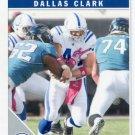 2011 Score Football Card #123 Dallas Clark