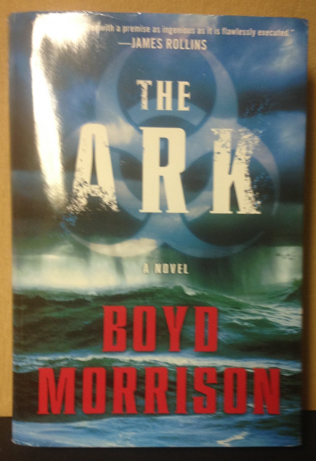 The Ark by Boyd Morrison Hard Cover Book Fiction